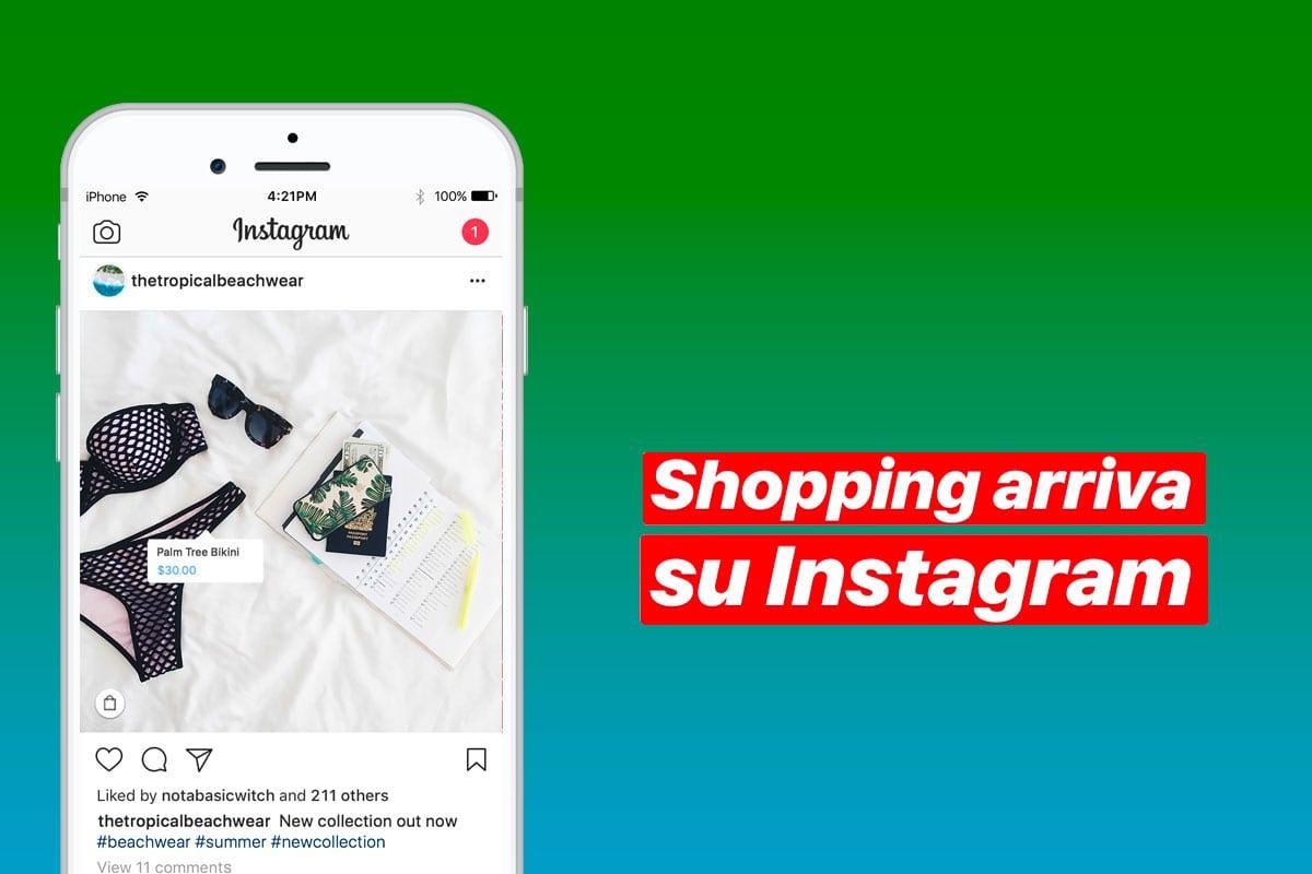 Anche in Italia arriva Instagram Shopping: come utilizzarlo